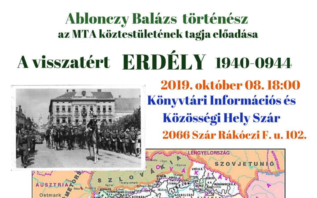 A visszatért Erdély 1940 – 1944